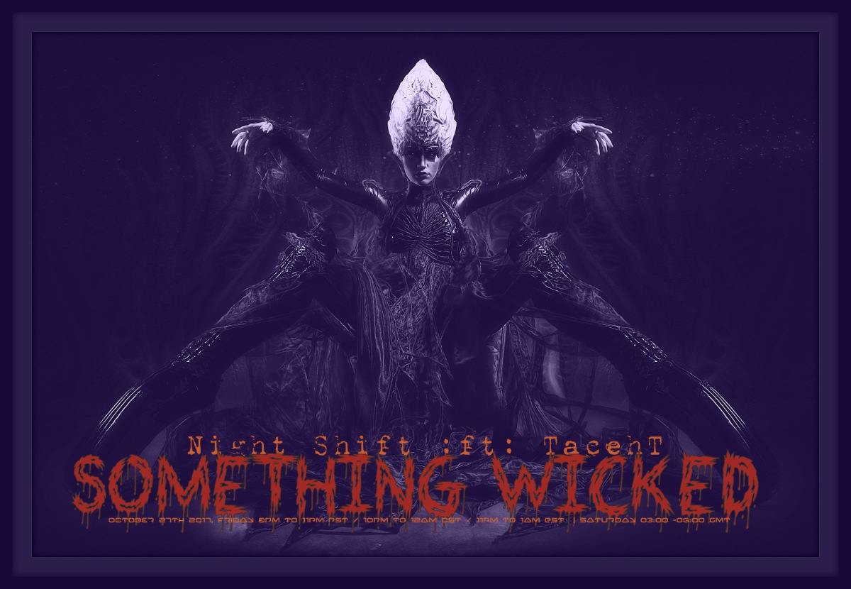 Night Shift:Something Wicked