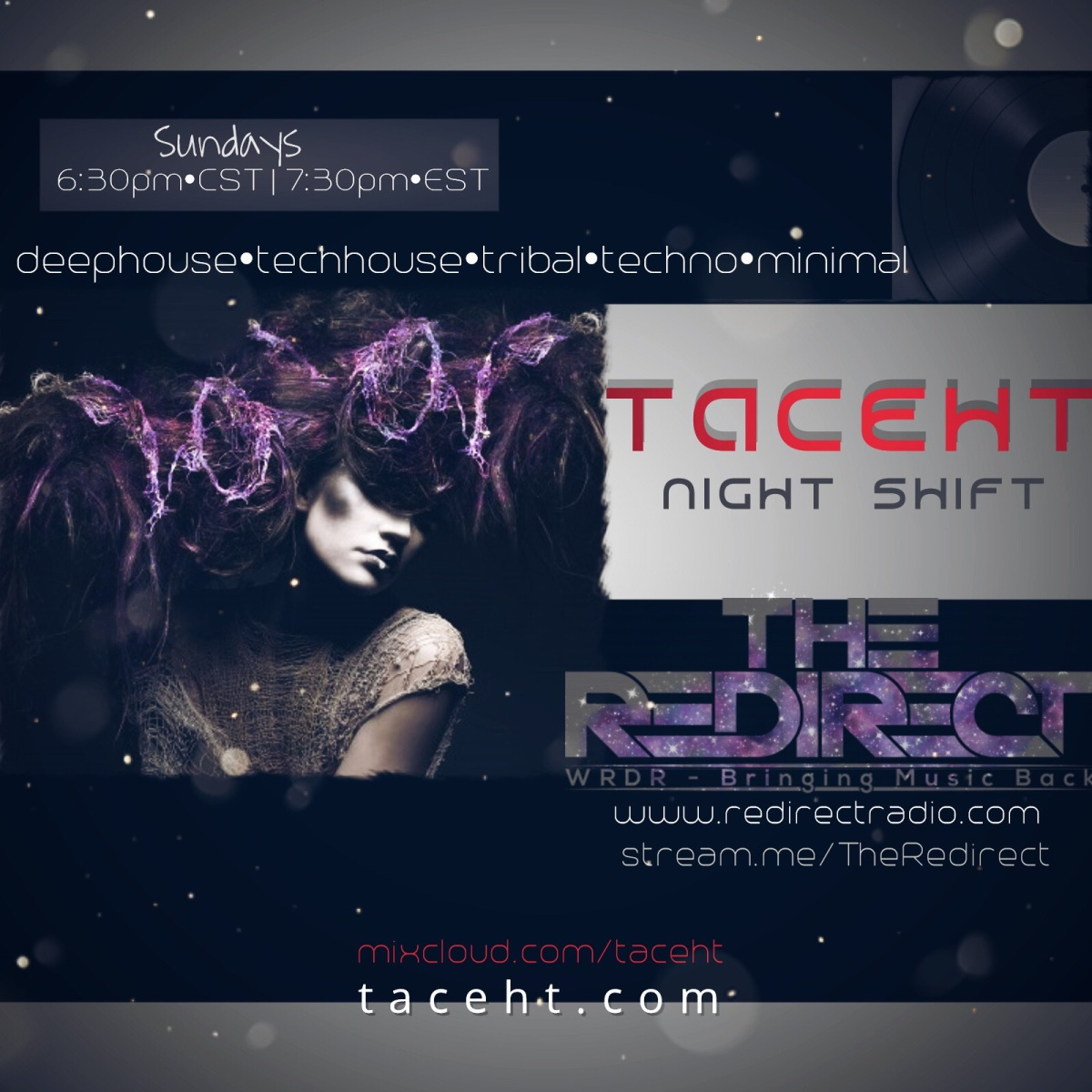 Night Shift with TacehT Live Sundays on Redirect Radio