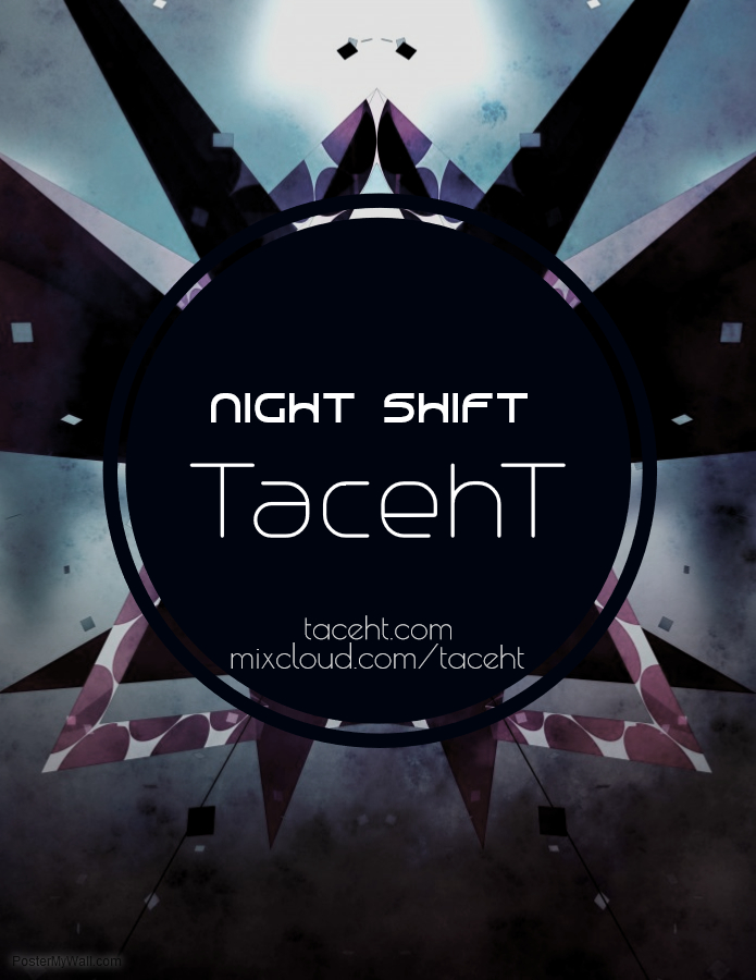 Night Shift on Redirect Radio with TacehT Episode: Full Circle