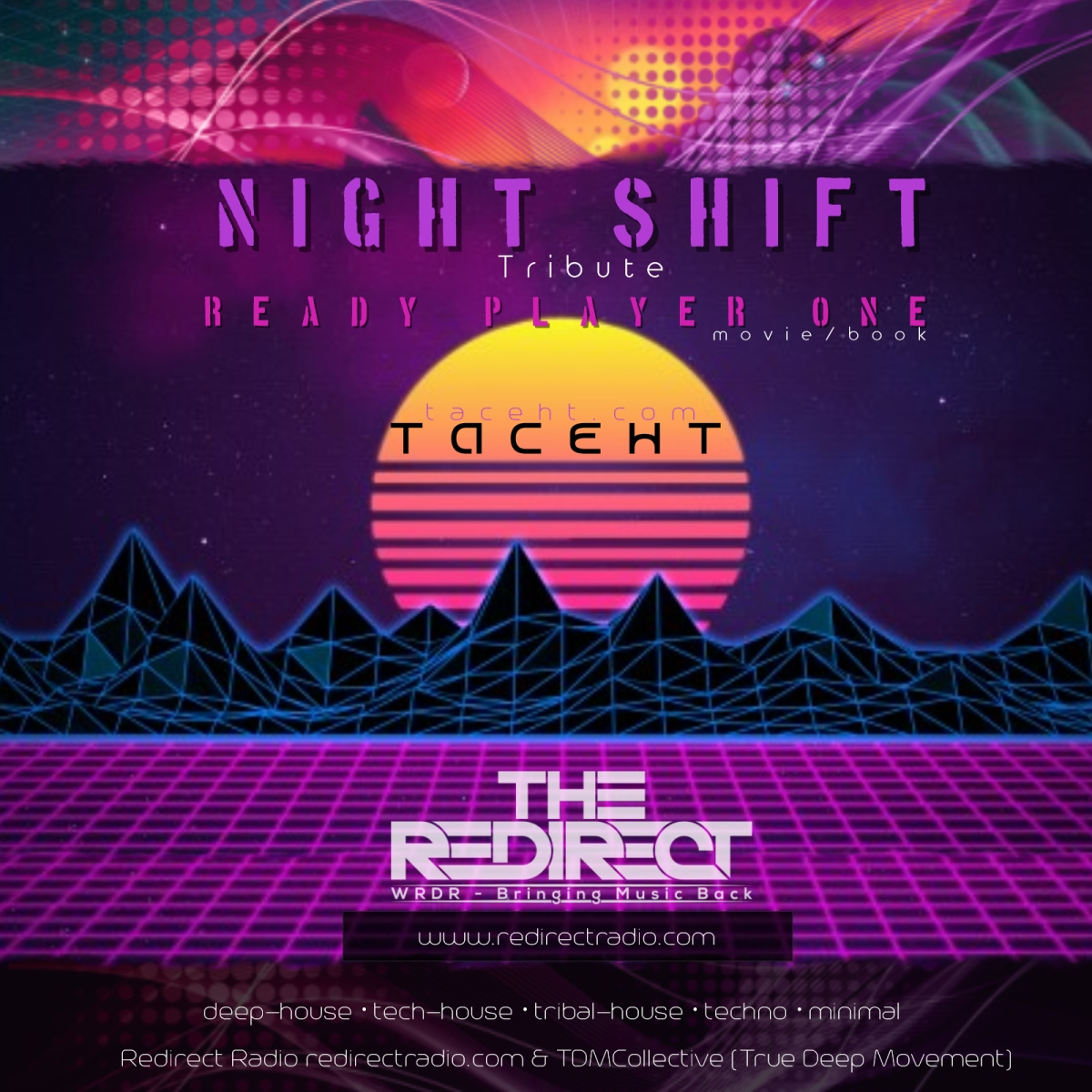 Night Shift ft TacehT EP: ReadyPlayerOne Tribute4/1/18