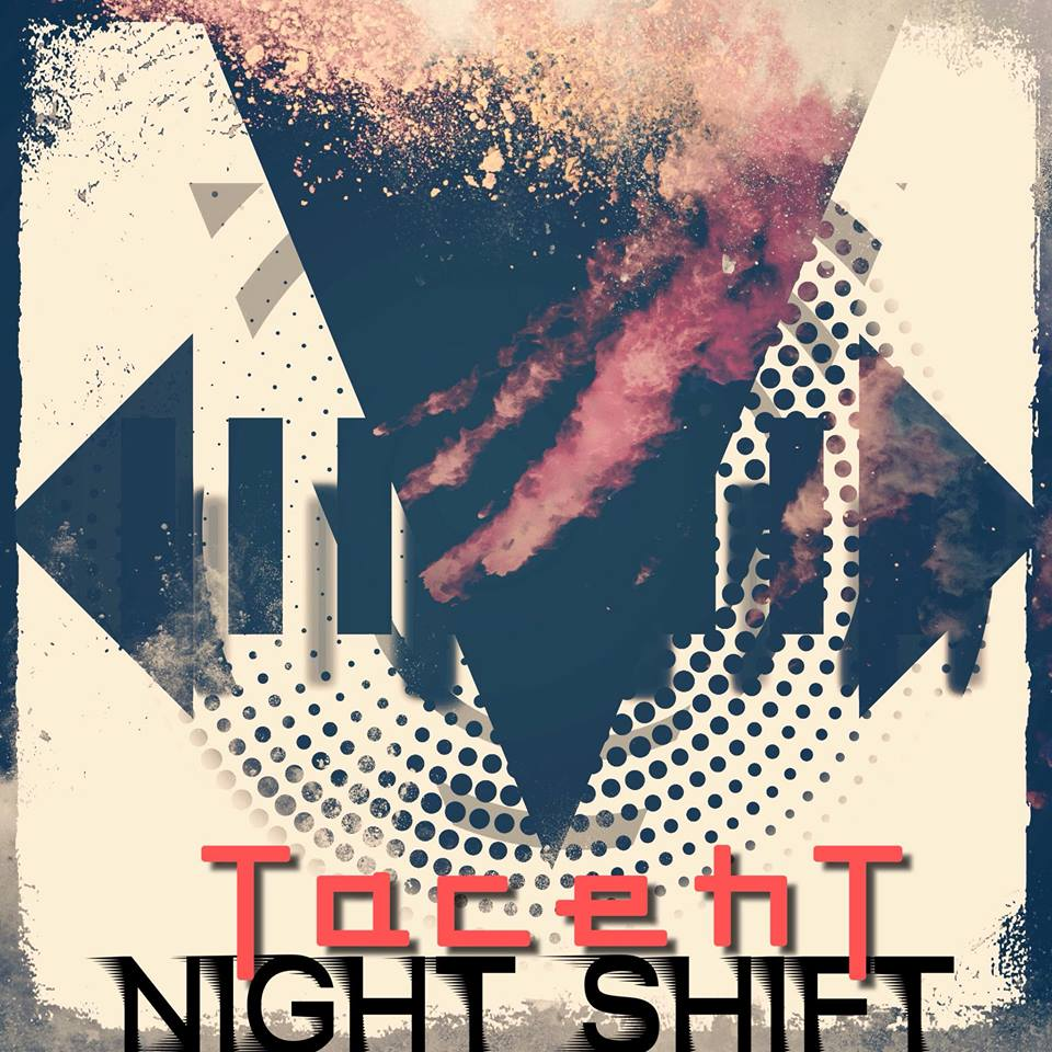 Night Shift EP the mind of TacehT8-12-18