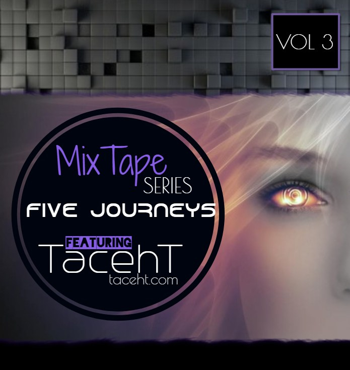 Five Journeys Vol 3 Mix TapeSeries