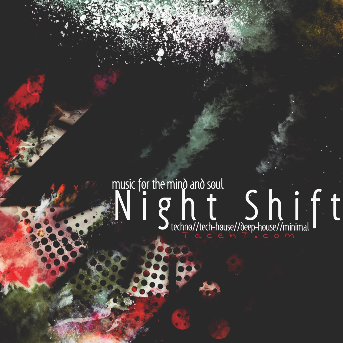 Night Shift ft TacehT EP: behind the twitch11-4-18